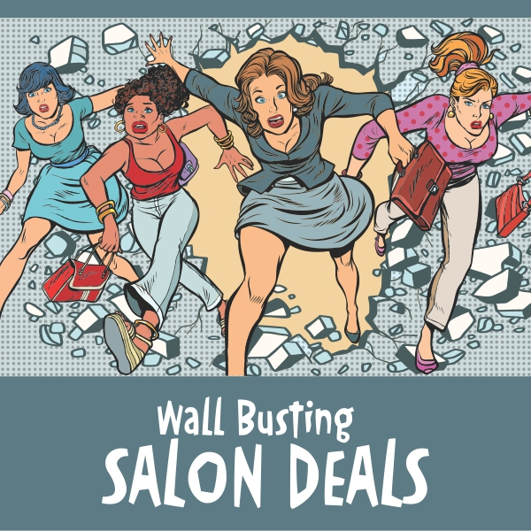 Wall Busting Salon Deals