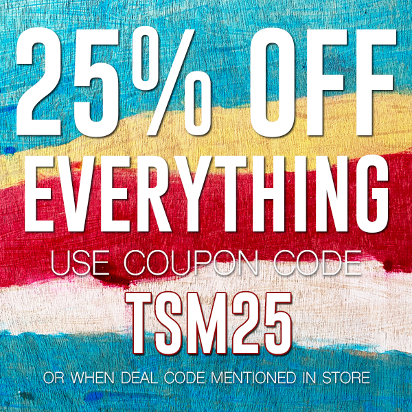 25% OFF Everything with coupon code